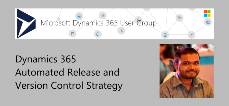 Dynamics 365 Automated Release and Version Control Strategy