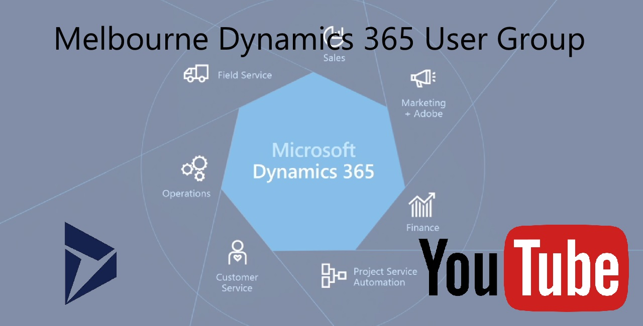 Melbourne Dynamics 365 User Group - YouTube Channel