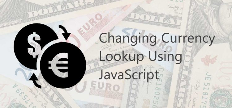 [How To] Change currency and currency symbol using JavaScript