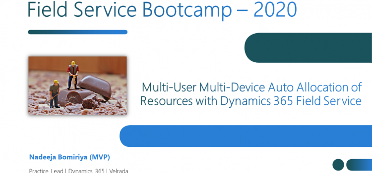Multi-User Multi-Device Auto Allocation of Resources with Dynamics 365 Field Service